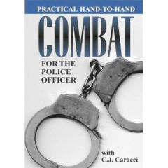 Practical Hand-To-Hand Combat for the Police Officer