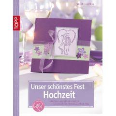 Buch: Unser schönstes Fest-Hochzeit, nur in deutscher Sprache