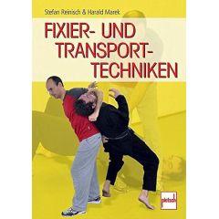 Fixier- und Transporttechniken