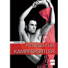 Fitness für Kampfsportler