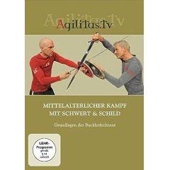 Mittelalterlicher Kampf mit Schwert & Schild
