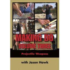 Making Do Volume Three