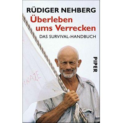 Überleben ums Verrecken   NEHBERG / EAN:9783492244107